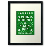 Merry Christmas Ya Mewling Quim Framed Print