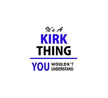 It's a KIRK thing, you wouldn't understand !! by thenamer