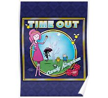 Time Out: Candy Kingdom Poster