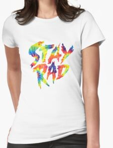 Stay Rad Womens Fitted T-Shirt