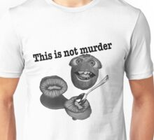 This is not murder kiwi 2 Unisex T-Shirt