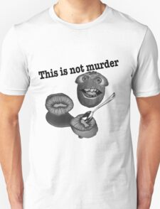 This is not murder kiwi 2 T-Shirt