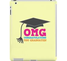 OMG congratulations you graduated! with mortar board iPad Case/Skin