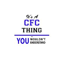 It's a CFC thing, you wouldn't understand !! by yourname
