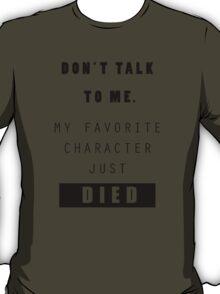 Don't talk to me - Nerd T-Shirt