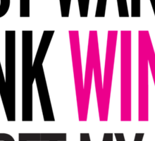 I just want to drink wine and pet my cat, cat, wine, funny Sticker