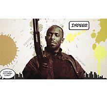 Omar's Comin' Yo! Photographic Print