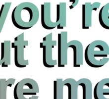 Make It To Me - Sam Smith Sticker