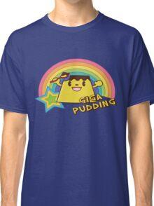 Giga Pudding Classic T-Shirt
