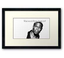 What would Kevin Heart do? Framed Print