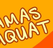 Mamas Kumquat | Peep Show Sticker