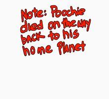 Poochie the dog died Unisex T-Shirt