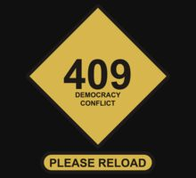 Occupy Movement - 409 Democracy Conflict Please Reload by wetdryvac