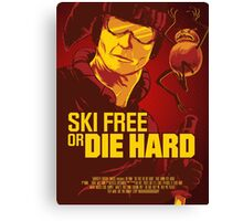 Ski Free or Die Hard Canvas Print