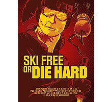 Ski Free or Die Hard Photographic Print
