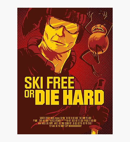 Ski Free or Die Hard Photographic Print