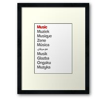 Music (10 languages) Framed Print
