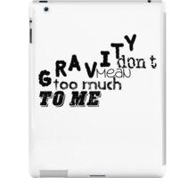 Gravity iPad Case/Skin