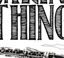 It's a Clarinet Thing Sticker