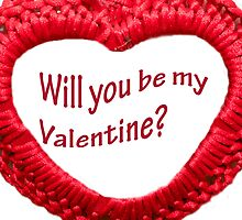Will you be my valentine? by Chrysler Menchavez-Carlow