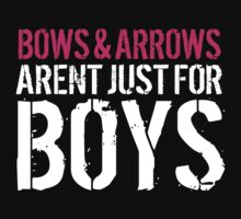 Must-Have 'Bows and Arrows Aren't Just For Boys' T-shirts and Accessories by Albany Retro