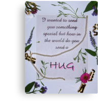 How Do You Send A Hug? Canvas Print