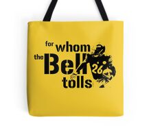 For Whom the Bell Tolls Tote Bag