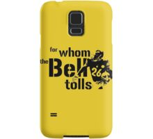 For Whom the Bell Tolls Samsung Galaxy Case/Skin