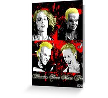 Blondes Have More Fun 2 Greeting Card