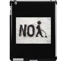 PEE, No Peeing, No pissing, taking the piss, having a pee, wee wee iPad Case/Skin
