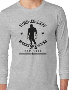 Ted Grant's Boxing Gym Long Sleeve T-Shirt