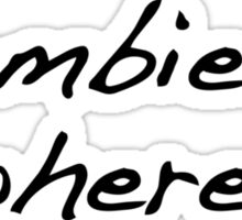 Zombies... where? Sticker