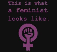 This is what a feminist looks like. by sweetsixty
