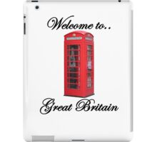 Welcome to Great Britain iPad Case/Skin