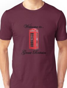 Welcome to Great Britain Unisex T-Shirt