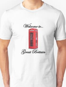 Welcome to Great Britain T-Shirt