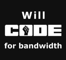 Will CODE for bandwidth Black T-Shirt for Coders by ramiro
