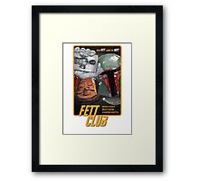 Fett Club (Orig.) Framed Print