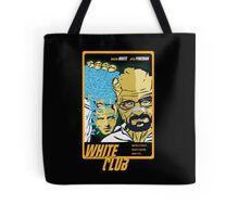 White Club (Breaking Bad + Fight Club mashup) Tote Bag
