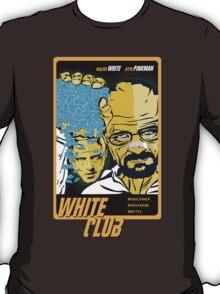 White Club (Breaking Bad + Fight Club mashup) T-Shirt