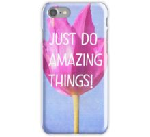 JUST DO AMAZING THINGS iPhone Case/Skin