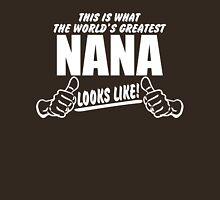 Worlds Greatest Nana Looks Like Womens Fitted T-Shirt
