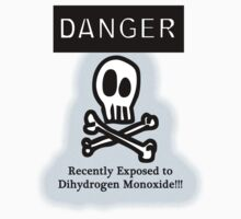 Danger Dihydrogen Monoxide by Ryan Houston