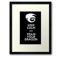 Keep calm and train your dragon WHITE FONT Framed Print