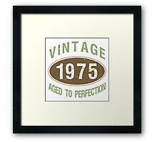 1975 Aged To Perfection Framed Print