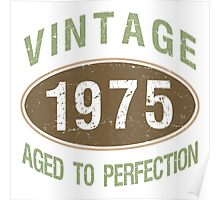 1975 Aged To Perfection Poster
