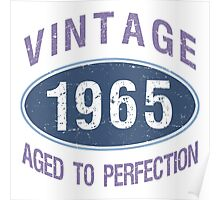 1965 Aged To Perfection Poster