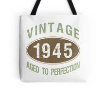1945 Aged To Perfection Tote Bag