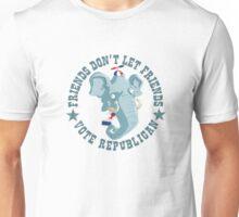 Friends don't let friends vote Republican... Unisex T-Shirt