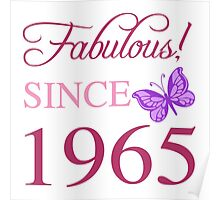 Fabulous Since 1965 Poster